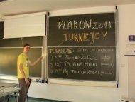 Na Plakonie 2011 atrakcji było sporo, a pierwszego dnia mieliśmy nawet Tablicę ...